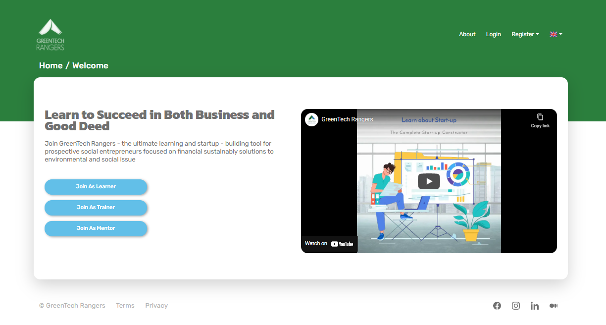 """Screenshot of the home/welcome page of the GreenTech Rangers website. It says """"Learn to Succeed in Both Business and Good Deed"""" and has buttons for """"Join As Learner,"""" """"Join As Trainer,"""" and """"Join As Mentor."""" There is also a YouTube video linked to watch."""